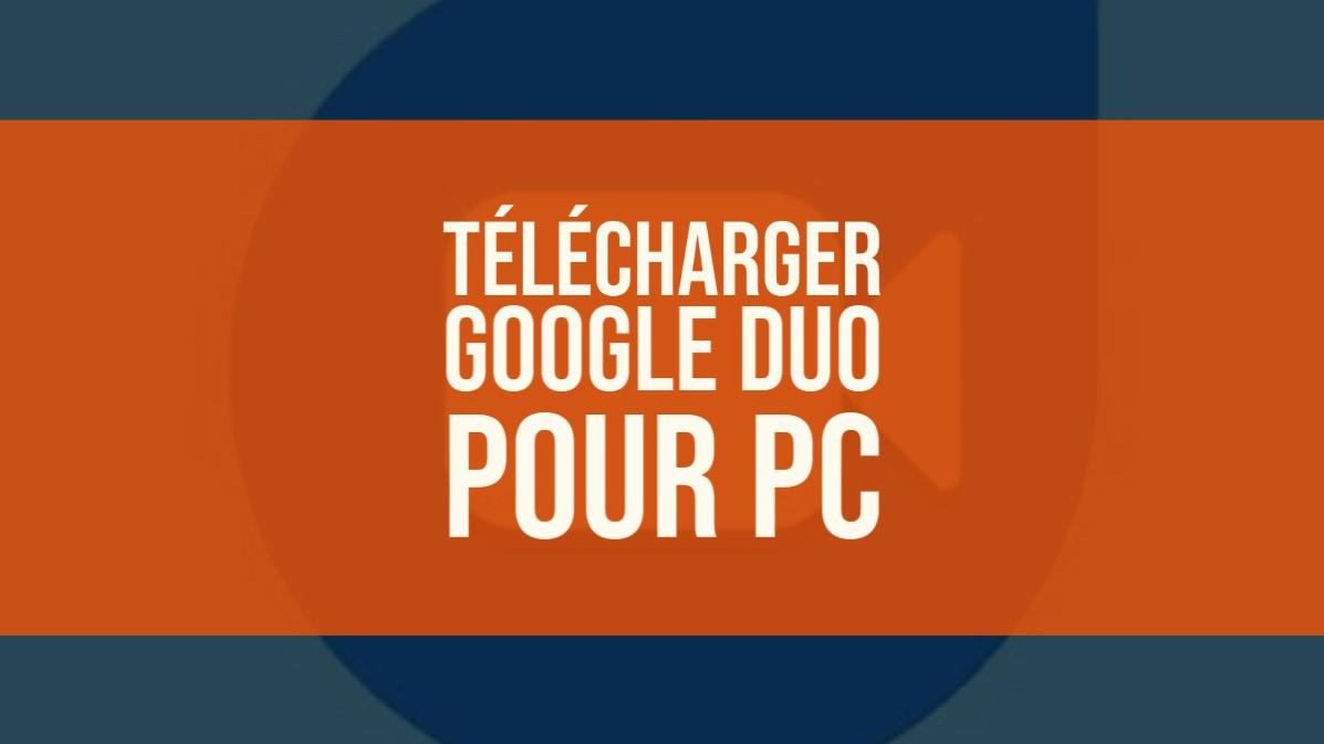 Télécharger Google Duo PC