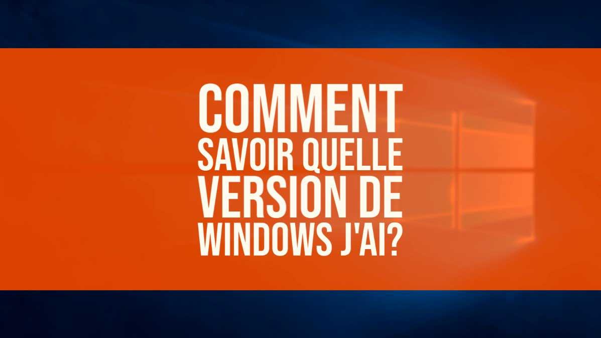 comment savoir la version de windows