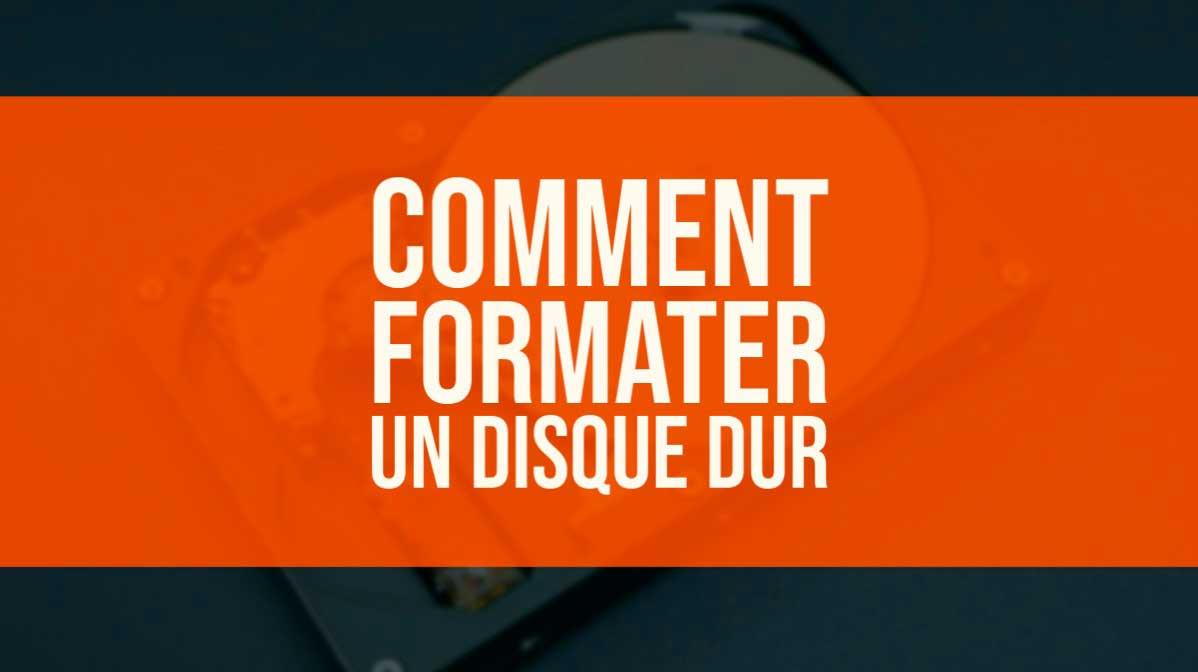 formater disque dur