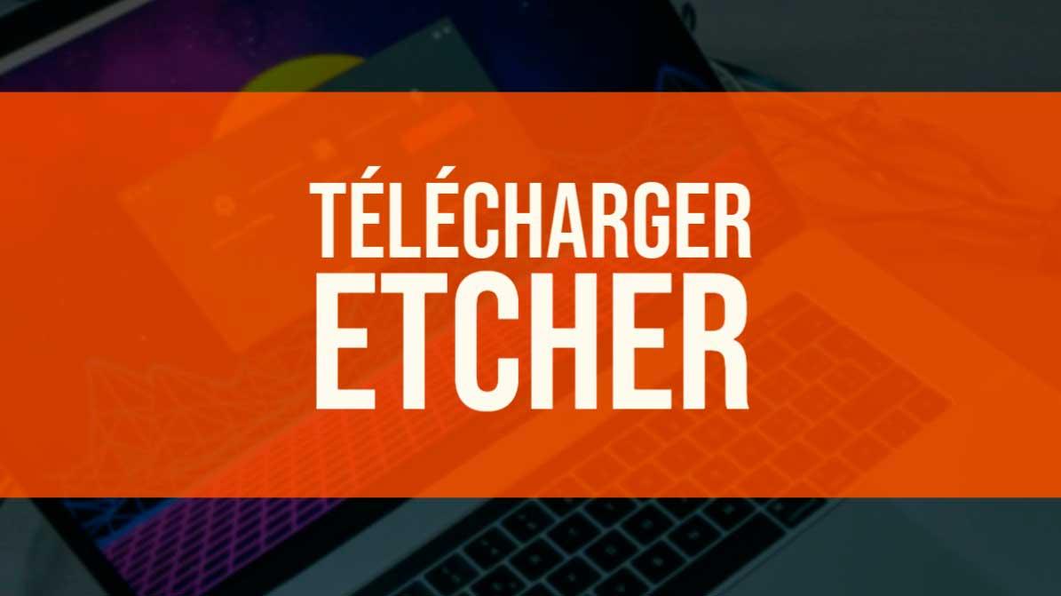 telecharger etcher