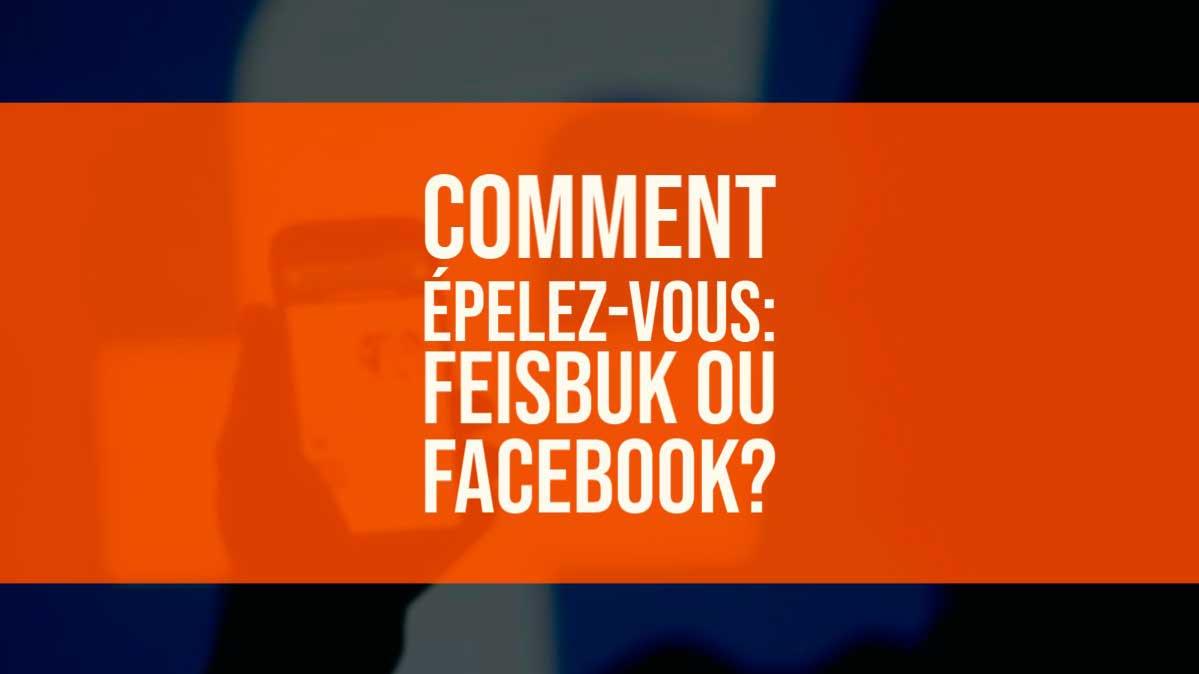 Feisbuk ou Facebook?