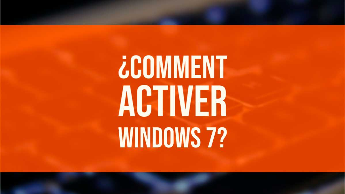 activer windows 7