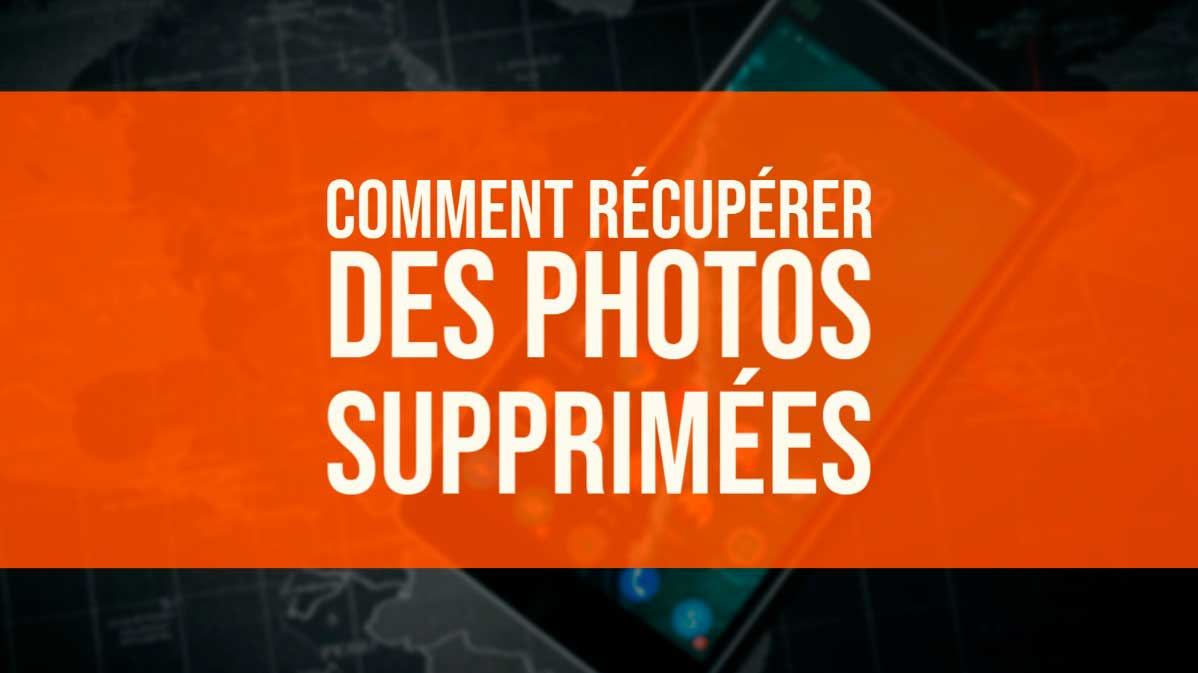recuperer photo supprimer android