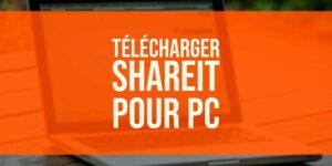 Télécharger SHAREit PC [Windows et Mac]