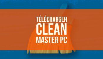 Télécharger Clean Master PC [Windows et Mac]